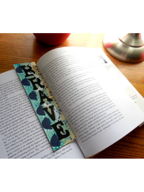 Original Painted Bookmark titled Brave - Inspirational Gift for Book Lovers