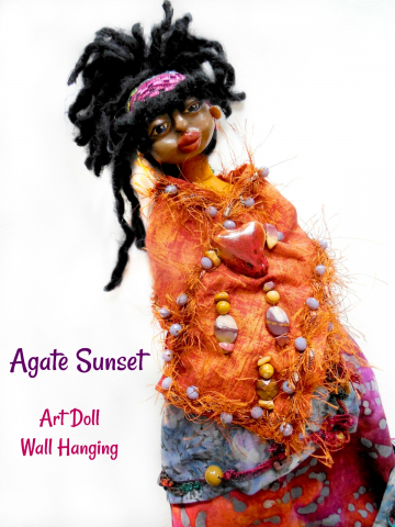 OOAK Folk Art Doll Cloth and Clay Wall Hanging with Agate Gemstones and Printed Story Living Fully with Wide Open Heart
