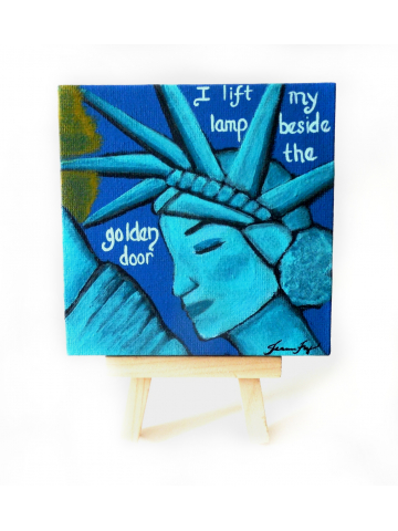 Resistance Art Lady Liberty I Lift my Lamp Original Canvas Painting 4x4 Easel Included