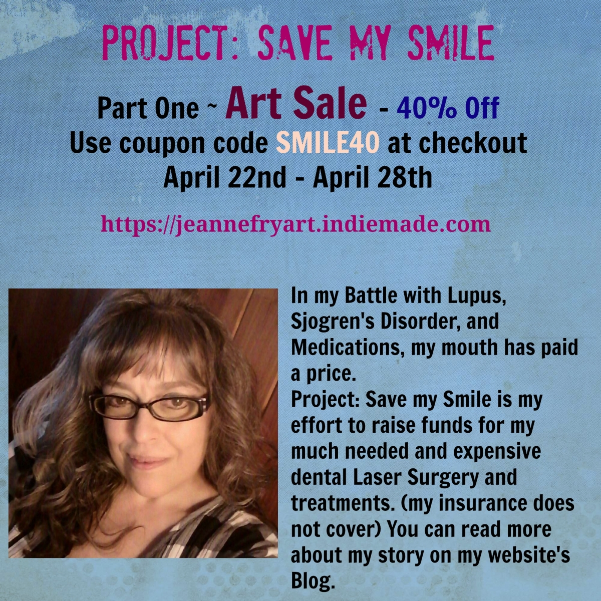 Save My Smile Art Sale - Jeanne Fry Art